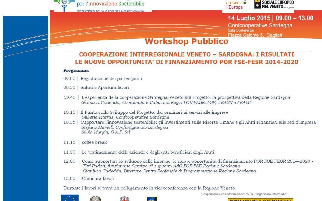 Workshop finale Sardegna – Veneto: i risultati e le nuove opportunità di finanziamento POR-FSE-FESR 2014-2020