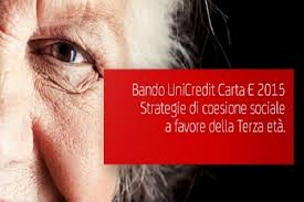 Bando UniCredit Carta E 2015, Strategie di coesione sociale a favore della Terza età
