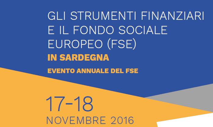 Gli Strumenti finanziari e il Fondo Sociale Europeo (FSE) in Sardegna: risultati raggiunti e nuovi obiettivi