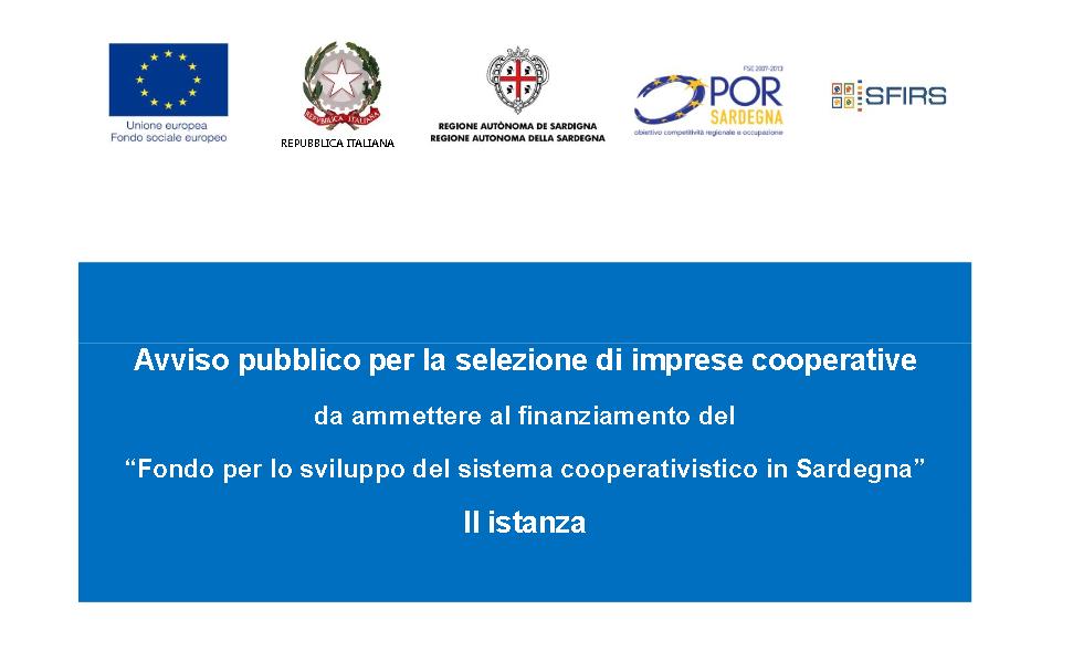 Fondo per lo sviluppo del sistema cooperativistico in Sardegna, al via la seconda istanza