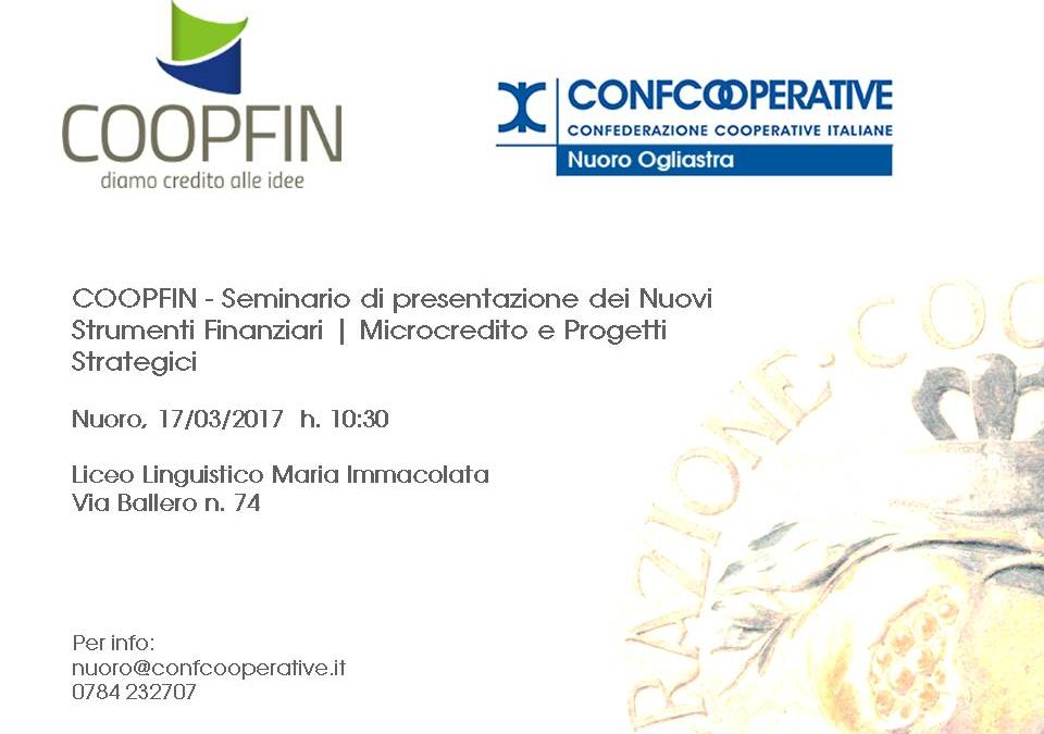 Seminario di presentazione dei Nuovi Strumenti Finanziari COOPFIN | Nuoro, 17/03/2017
