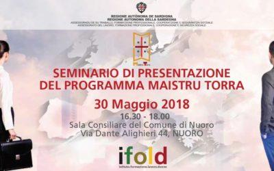 "Seminario informativo sul programma ""Maistru Torra"" – 30 maggio Nuoro"