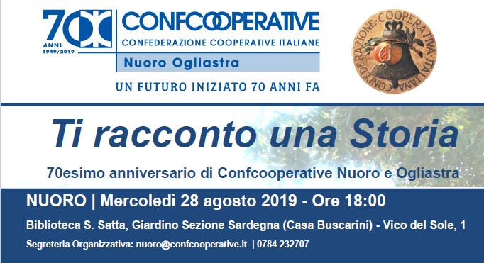 Ti racconto una Storia, 70esimo anniversario di Confcooperative Nuoro e Ogliastra | Nuoro, 28 agosto 2019