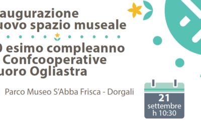 Inaugurazione nuovo spazio museale S'Abba Frisca & 70esimo Anniversario Confcooperative | 21 SETTEMBRE – DORGALI