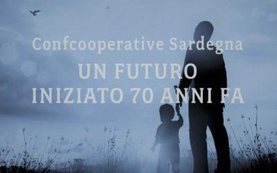 Assemblea Regionale: 70 Anni di Confcooperative in Sardegna   3 ottobre CAGLIARI