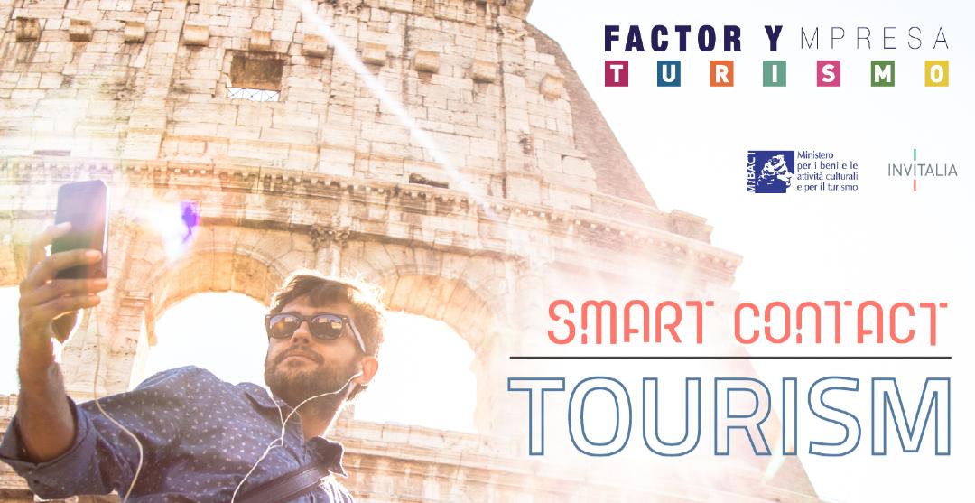 """MiBACT e Invitalia – FactorYmpresa Turismo: Call """"Smart Contact Tourism"""""""