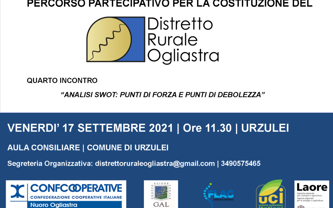 4° INCONTRO DI ANIMAZIONE TERRITORIALE DEL DISTRETTO RURALE OGLIASTRA | URZULEI, 17 settembre
